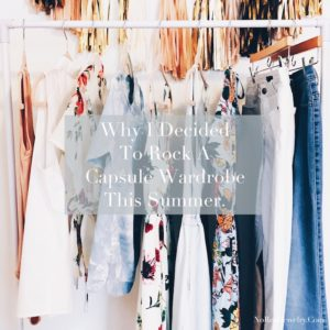 Why I decided to rock a capsule wardrobe this summer by Jessica Lauren of NoRealJewelry.Com