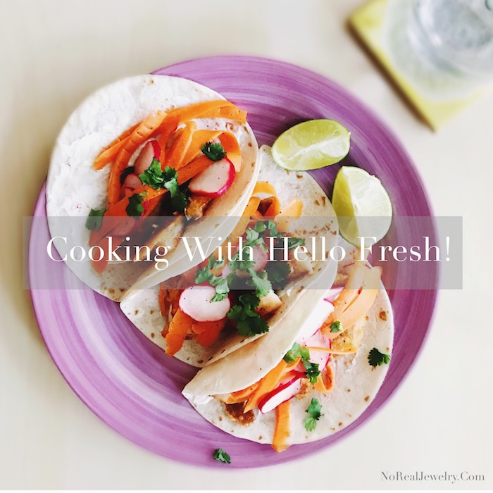 Cooking WIth Hello Fresh By Jessica Lauren of NoRealJewelry.Com 1