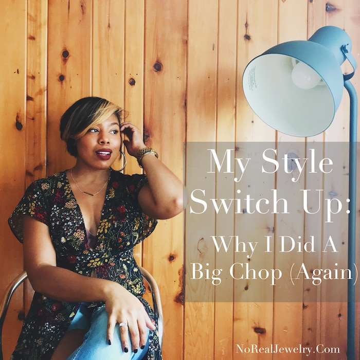 My Style Switch Up Why I Did A Big Chop Again by Jessica Lauren of NoRealJewelry.com 3